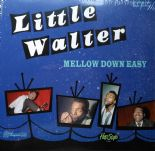 "10"" ✦✦ LITTLE WALTER  ✦✦ Mellow Down Easy (Limited Edition)"